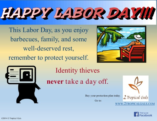 Happy Labor Day 2014